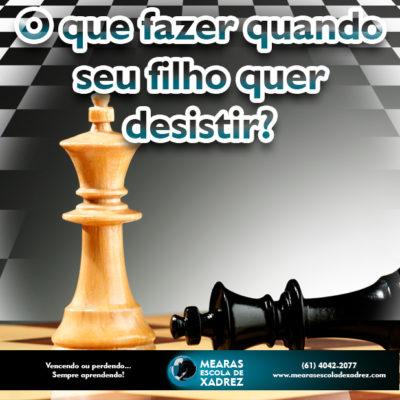 desistir xadrez Mearas Escola de Xadrez 1